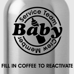 Service Team Baby. Fill in Coffee to reactivate.  T-shirts - Drinkfles