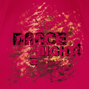 dance all night | Tanzshirts   Tops - Vrouwen Premium T-shirt