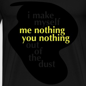 Me nothing you nothing Tops - Männer Premium T-Shirt