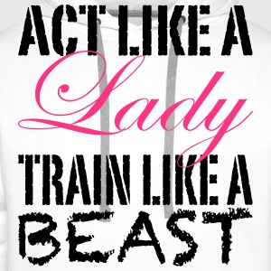 Act Like A Lady Tops - Men's Premium Hoodie