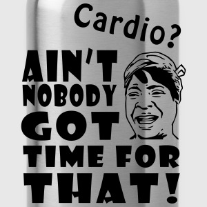 Ain't No Time For Cardio Tops - Water Bottle