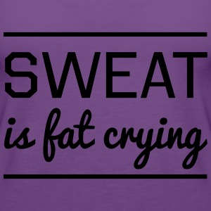 Sweat Is Fat Crying T-Shirts - Women's Premium Tank Top