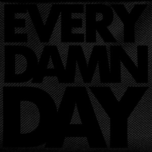 Every Damn day T-Shirts - Kinder Rucksack