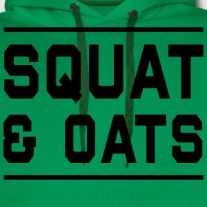 Squat & Oats T-Shirts - Men's Premium Hoodie