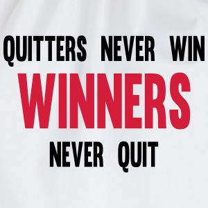 Quitters Never Win Winners Never Quit T-shirts - Gymnastikpåse