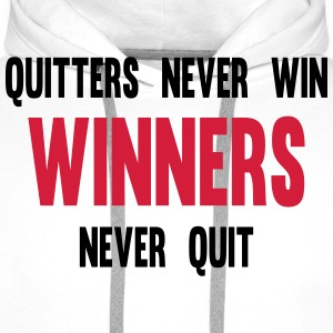 Quitters Never Win Winners Never Quit T-shirts - Herre Premium hættetrøje