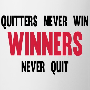 Quitters Never Win Winners Never Quit T-shirts - Mugg