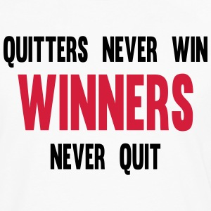 Quitters Never Win Winners Never Quit T-shirts - Mannen Premium shirt met lange mouwen