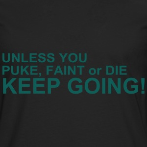 Keep Going Tops - Men's Premium Longsleeve Shirt