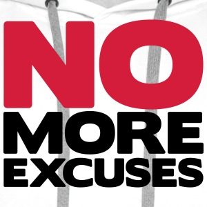No More Excuses T-shirts - Premiumluvtröja herr