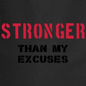 Stronger Than My Excuses Tee shirts - Tablier de cuisine