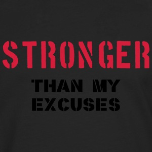 Stronger Than My Excuses Camisetas - Camiseta de manga larga premium hombre