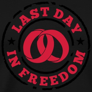 Last day in freedom T-Shirts - Men's Premium T-Shirt