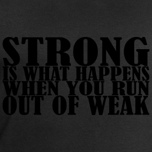 Strong is what Happens T-Shirts - Men's Sweatshirt by Stanley & Stella