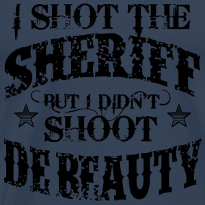 I Shot The Sheriff, But Not The Beauty-Black Tops - Men's Premium T-Shirt