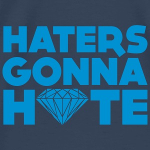 haters gonna hate Toppar - Premium-T-shirt herr