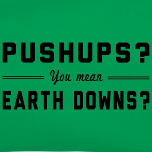 Pushups? You Mean Earth Downs? T-Shirts - Retro Bag