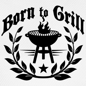 Born to Grill Tops - Baseball Cap