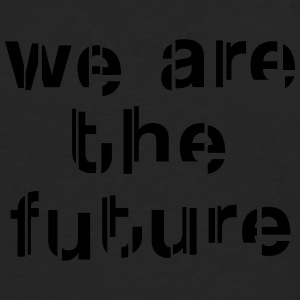 We are the future Canotte - Maglietta Premium a manica lunga da uomo