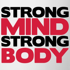 Strong Mind Strong Body Camisetas - Taza