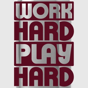 Work Hard Play Hard T-shirts - Drinkfles