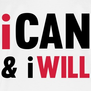 I Can And I Will Topper - Premium T-skjorte for menn