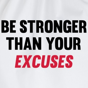 Be Stronger Than Your Excuses Toppe - Sportstaske