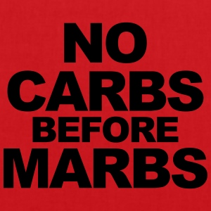 No Carbs Before Marbs Tops - Tote Bag