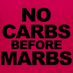 No Carbs Before Marbs Tops - Women's Premium Longsleeve Shirt