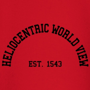 Heliocentric World View - Est. 1543 T-Shirts - Baby Long Sleeve T-Shirt