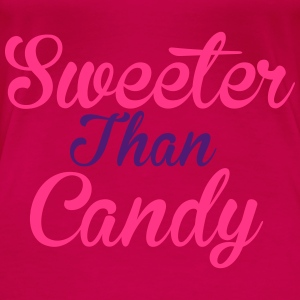 Sweeter Than Candy Toppar - Premium-T-shirt dam
