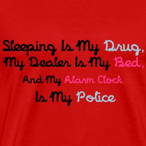 Sleeping Is My Drug Tops - Männer Premium T-Shirt