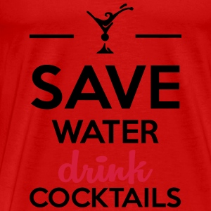 Alcohol Leuk shirt - Save Water drink Cocktails Tops - Mannen Premium T-shirt