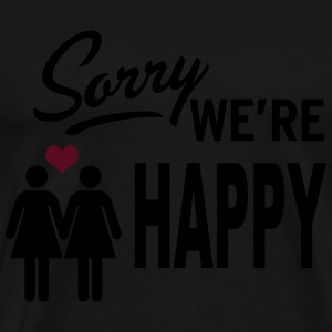 Sorry we are happy - girls Débardeurs - T-shirt Premium Homme