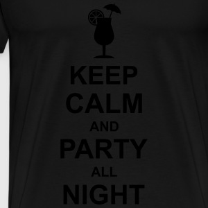 keep_calm_and_party_all_night_2_g1 T-Shirts - Men's Premium T-Shirt