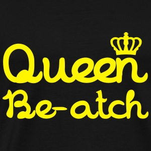 Queen Beatch Tops - Männer Premium T-Shirt