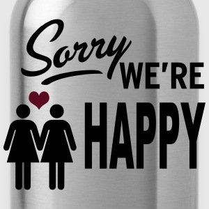 Sorry we are happy - girls Tops - Trinkflasche