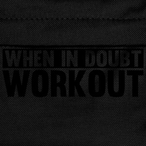 When in Doubt. Workout! Tee shirts - Sac à dos Enfant