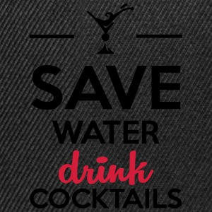 Alcool amusement - Save Water drink Cocktails Tee shirts - Casquette snapback