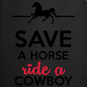 Love & Sex - Save a Horse Ride a Cowboy T-Shirts - Cooking Apron