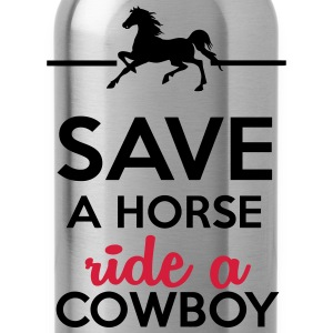 Love & Sex - Save a Horse Ride a Cowboy T-Shirts - Water Bottle