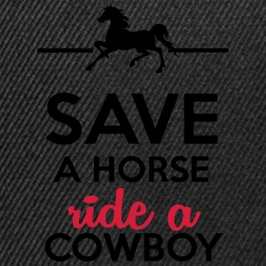Love & Sex - Save a Horse Ride a Cowboy T-Shirts - Snapback Cap