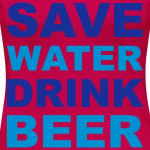 Save Water Toppe - Dame premium T-shirt