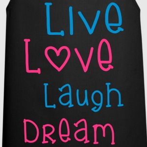 Live Love Laugh Dream Topit - Esiliina