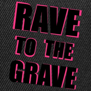 Rave To The Grave Tops - Snapback Cap
