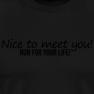 Nice To Meet You T-Shirts - Männer Premium T-Shirt