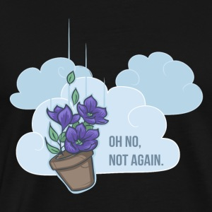 Oh no, not again! T-Shirts - Männer Premium T-Shirt