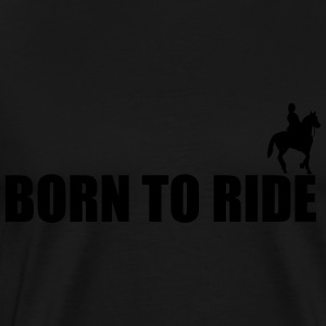 Born To Ride Toppar - Premium-T-shirt herr