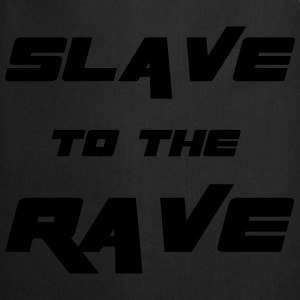 Slave To The Rave Tops - Cooking Apron