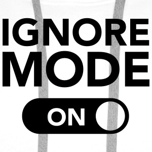 Ignore, Mode (On) T-Shirts - Men's Premium Hoodie